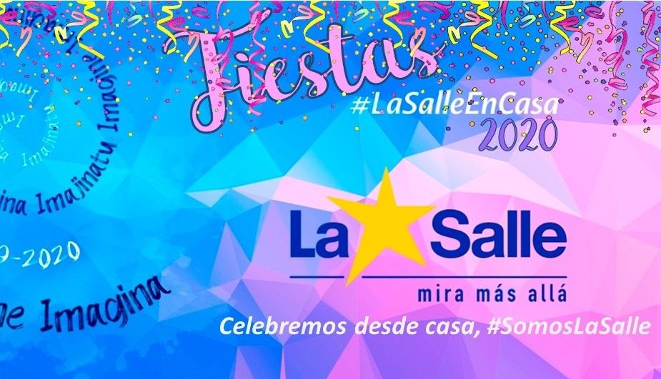 Fiestas de La Salle 2020 – Edición #LaSalleEnCasa